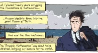 I was amazed to find out (perhaps a bit belatedly) that there is a graphic novel all about philosophical logic. Even better, the narrator of the comic is the wonderful...